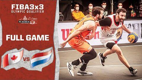 Canada V Netherlands Mens Full Game Fiba 3X3 Olympic Qualifier