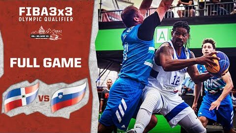Dominican Republic V Slovenia Mens Full Game Fiba 3X3 Olympic Qualifier Yvkdaafoqbw Image
