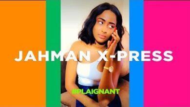Jahman X Press Plaignant Web Video 6Wpzvtmhmjk Image