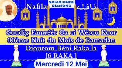 Nafila 30Eme Nuit Du Mois De Ramadan Aki Ndiarignam Si Koor Nafila Du Jour Cnlvj4Gwgu4 Image