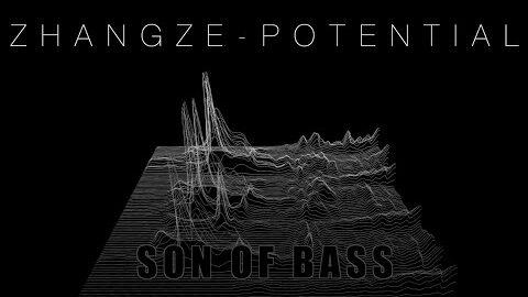 Son Of Bass Ep Zhang Ze Potential 2 Cezg Btjdq4 Image