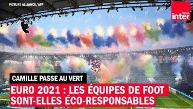 Euro 2021 Les Equipes De Foot Sont Elles Ecoresponsables Camille Passe Au Vert Smwqpwrmky0 Image
