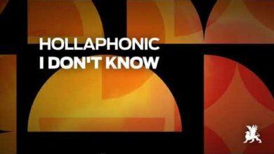 Hollaphonic I Dont Know 5P40Thtr1Rw Image
