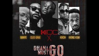 Ko C Feat Cleo Grae Et Banye Ghana Must Go Lyrics Vfpufkrg2Z8 Image
