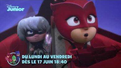 Pyjamasques Nouveaux Episodes Des Le 17 Juin Du Lundi Au Vendredi A 18H40 Sur Disney Junior Oph Pcxos S Image