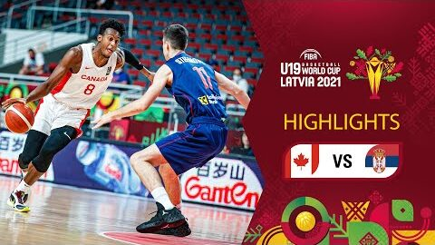 Canada Serbia Full Highlights 3Rd Place Game Fiba U19 Basketball World Cup 2021 Spatlkvpp 0 Image