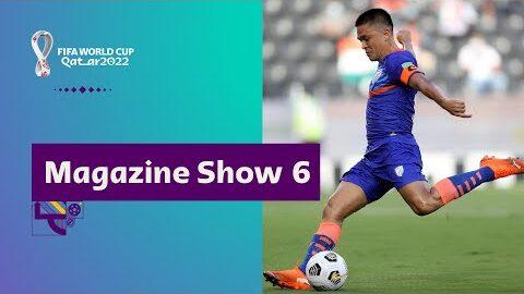 Fifa World Cup Qatar 2022 Magazine Show Episode 6 Xafd Agorfg Image