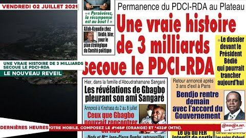 Le Titrologue Du Vendredi 02 Juillet 2021 Une Vraie Histoire De 3 Milliards Secoue Le Pdci Rda Qls