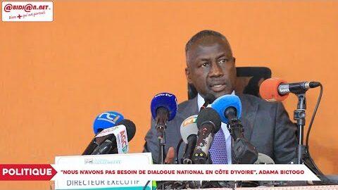 Politique Nous Navons Pas Besoin De Dialogue National En Cote Divoire Adama Bictogo Jj7N5Gdic5Y Image