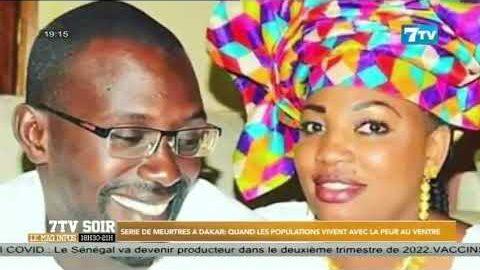 Serie De Meurtres A Dakar Quand Les Populations Vivent Avec La Peur Au Ventre