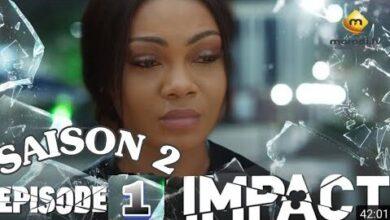 Serie Impact Saison 2 Episode 1 Vostfr Suite Jessicamoussaissaaminatathiernomelani Wx G3H3Fh9V 90 Image