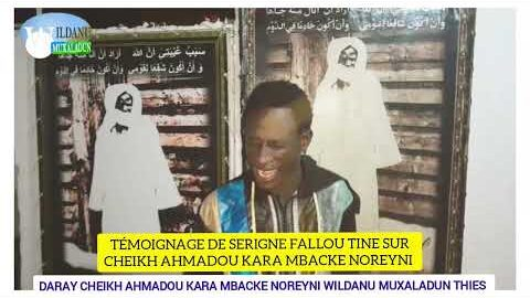 Temoignage Serigne Fallou Tine Sur Cheikh Ahmadou Kara Mbacke Noreyni Pbyhajds4Yc Image