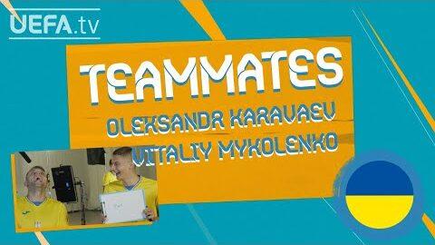 Ukraine Teammates Oleksandr Karavaev Vitaliy Mykolenko G6Osfu0O5Nk Image