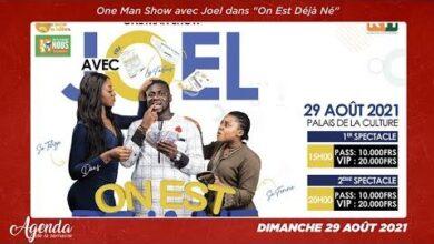 Agenda De La Semaine Du 23 Au 29 Aout 2021 Lhumoriste Joel Donne Rdv A Son One Man Show Ylkzi148Uxe Image