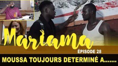 Mariama Saison 1 Episode 28 Moussa Toujours Determine A E6Jbexj4Cy4 Image