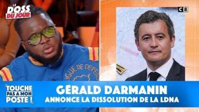 Gerald Darmanin Annonce La Dissolution De La Ldna La Reaction Exclusive Du President Dans Tpmp Wkrihkix Nm Image