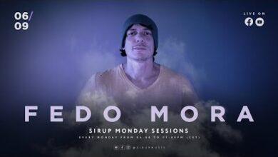 Sirup Monday Sessions Live With Fedo Mora Ihmliklxwww Image