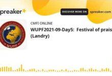 Wupf2021 09 Day5 Festival Of Praise Landry Made With Spreaker Erfa1Dwqjua Image